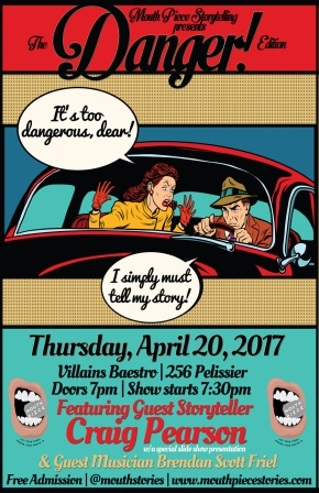 Mouth Piece Storytelling – The Danger Edition ThisThursday!